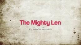 The Mighty Len